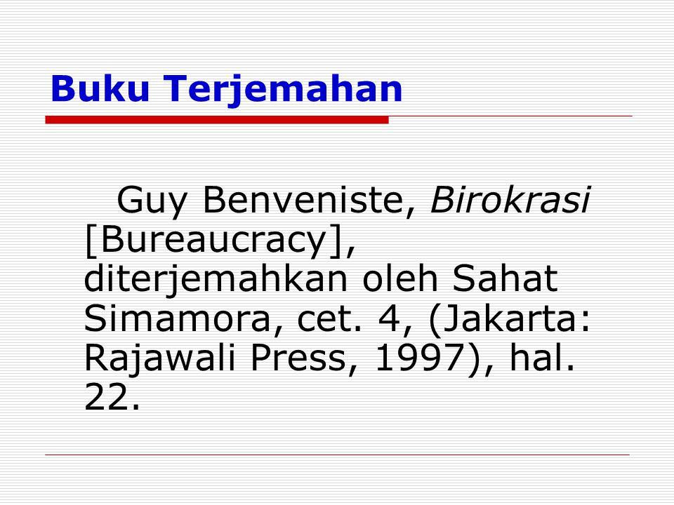 Buku Terjemahan Guy Benveniste, Birokrasi [Bureaucracy], diterjemahkan oleh Sahat Simamora, cet.